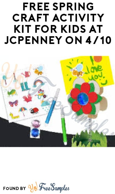 FREE Spring Craft Activity Kit for Kids at JCPenney on 4/10