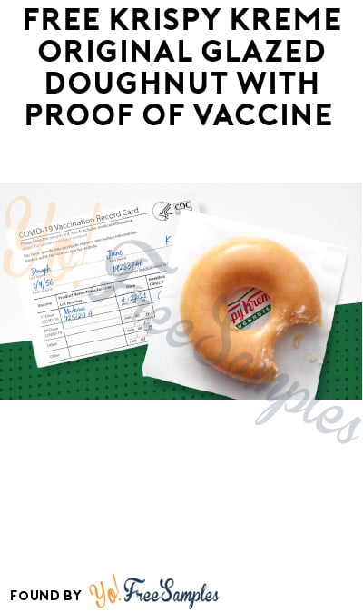 FREE Krispy Kreme Original Glazed Doughnut with Proof of Vaccine