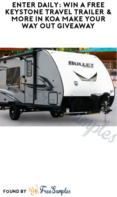 Enter Daily: Win FREE Keystone Travel Trailer & More in KOA Make Your Way Out Giveaway