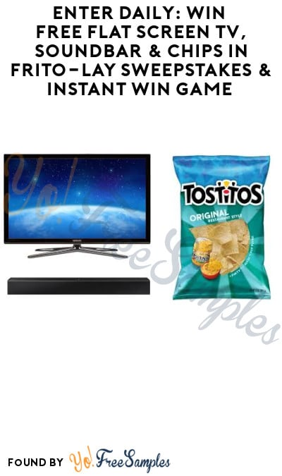 Enter Daily: Win FREE Flat Screen TV, Soundbar & Chips in Frito-Lay Sweepstakes & Instant Win Game (Select States Only)