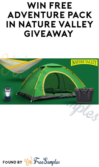 Win FREE Adventure Pack in Nature Valley Giveaway