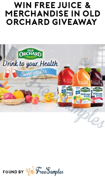 Win FREE Juice & Merchandise in Old Orchard Giveaway