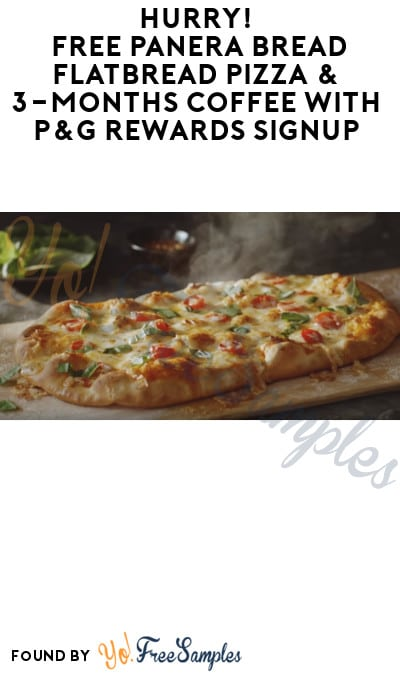 FREE Panera Bread Flatbread Pizza & 3-Months Coffee with P&G Rewards Signup