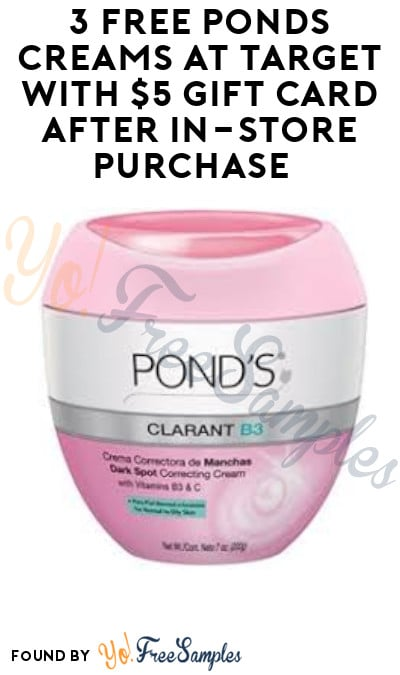 3 FREE Ponds Creams at Target with $5 Gift Card after In-Store Purchase