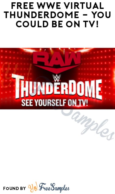 FREE WWE Virtual ThunderDome – You Could Be on TV!