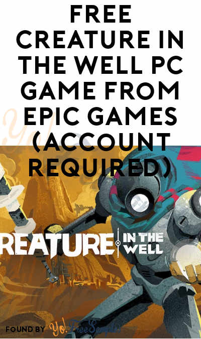 FREE Creature in the Well PC Game From Epic Games (Account Required)