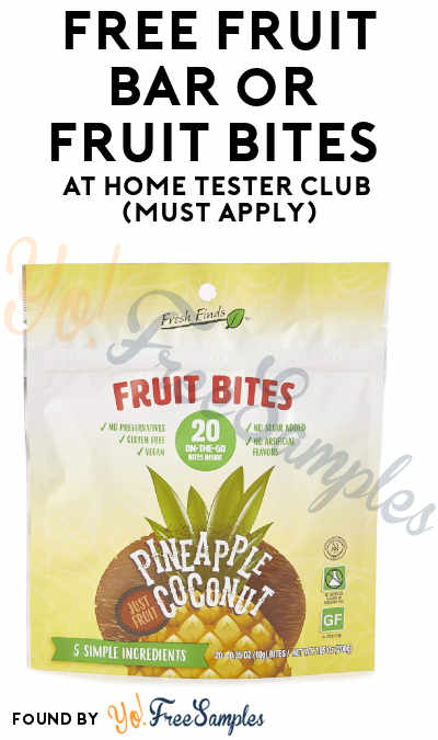 FREE Fruit Bar or Fruit Bites At Home Tester Club (Must Apply)