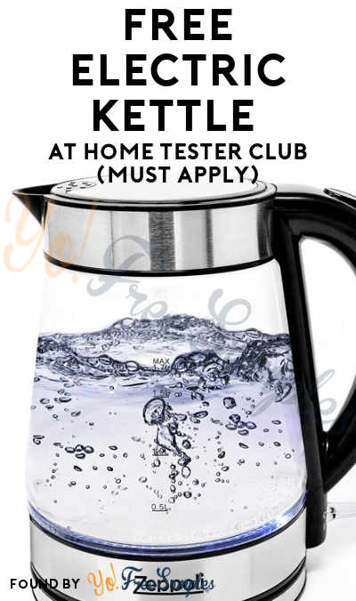 FREE Electric Kettle At Home Tester Club (Must Apply)