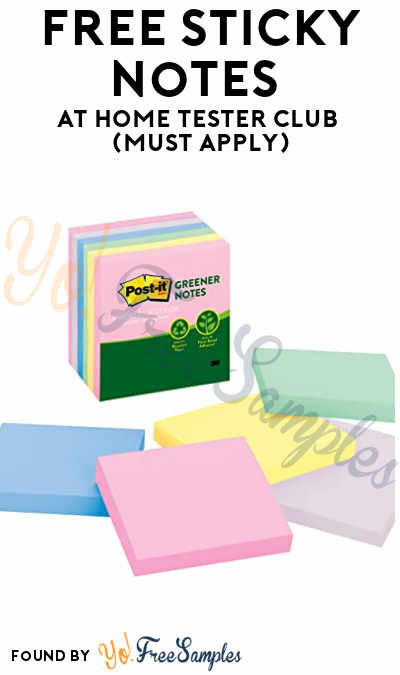 FREE Sticky Notes At Home Tester Club (Must Apply)