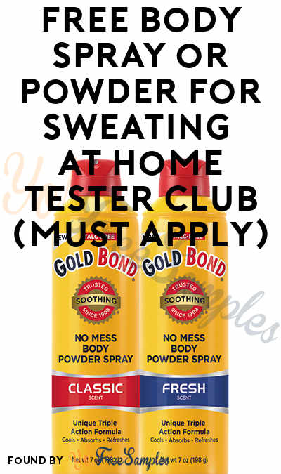 FREE Body Spray or Powder For Sweating At Home Tester Club (Must Apply)