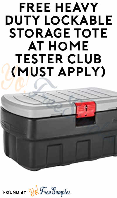 FREE Heavy Duty Lockable Storage Tote At Home Tester Club (Must Apply)