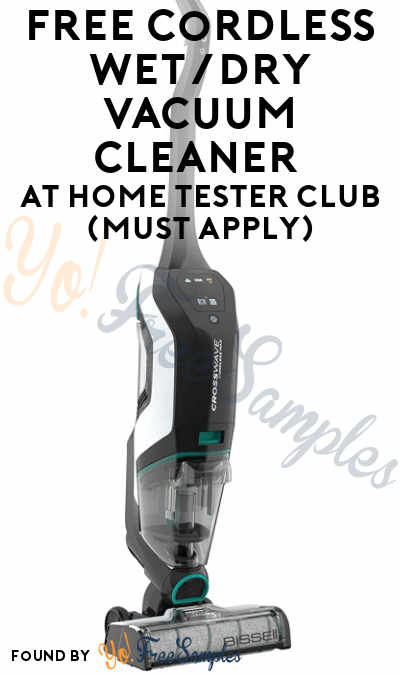 FREE Cordless Wet/Dry Vacuum Cleaner At Home Tester Club (Must Apply)