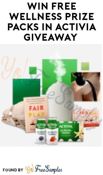 Win FREE Wellness Prize Packs in Activia Giveaway