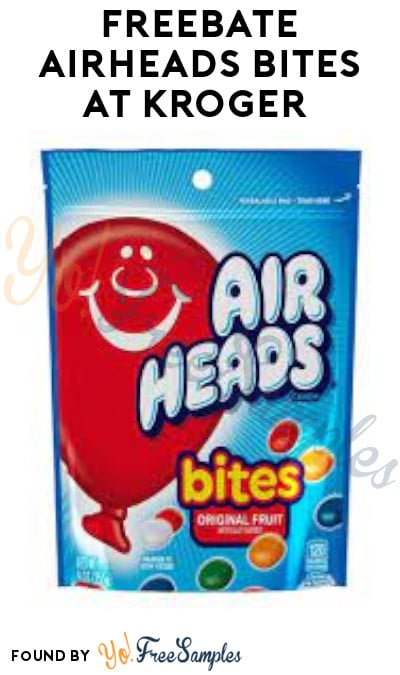 FREEBATE Airheads Bites at Kroger (Account & Ibotta Required)