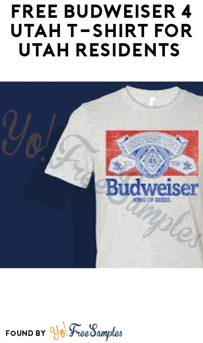 FREE Budweiser 4 Utah T-Shirt for Utah Residents (Ages 21 & Older Only + My Cooler Members Only)