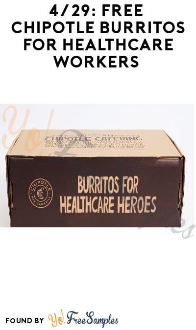 4/29: FREE Chipotle Burritos for Healthcare Workers (ID Required)
