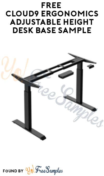 FREE Cloud9 Ergonomics Adjustable Height Desk Base Sample