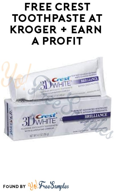 FREE Crest Toothpaste at Kroger + Earn A Profit (Account/ Coupon & Ibotta Required)