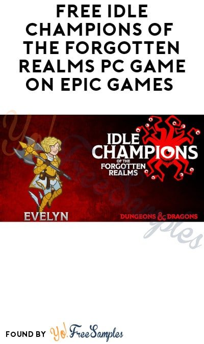 FREE Idle Champions of the Forgotten Realms PC Game on Epic Games (Account Required)