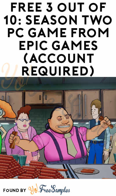 FREE 3 out of 10: Season Two PC Game From Epic Games (Account Required)