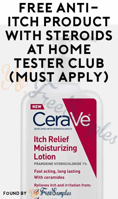 FREE Anti-Itch Product With Steroids At Home Tester Club (Must Apply)