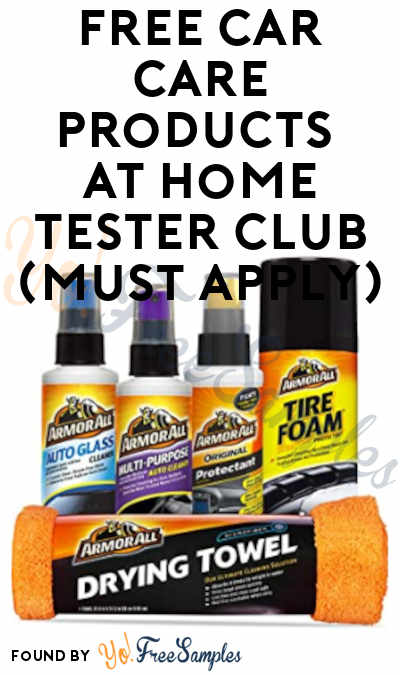 FREE Car Care Products At Home Tester Club (Must Apply)