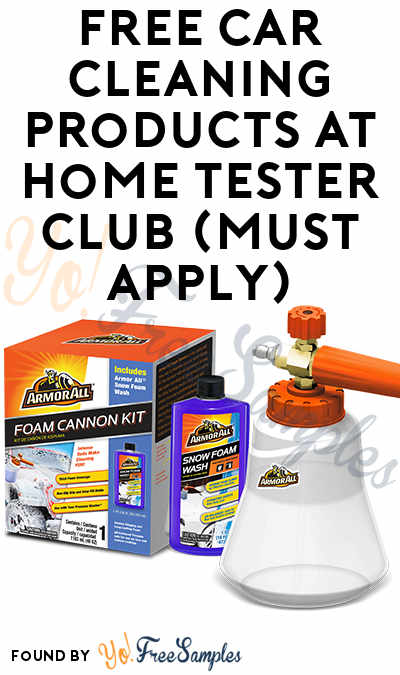 FREE Foam Cannon & Other Car Cleaning Products At Home Tester Club (Must Apply)