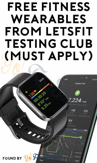 FREE Fitness Wearables From LetsFit Testing Club (Must Apply)