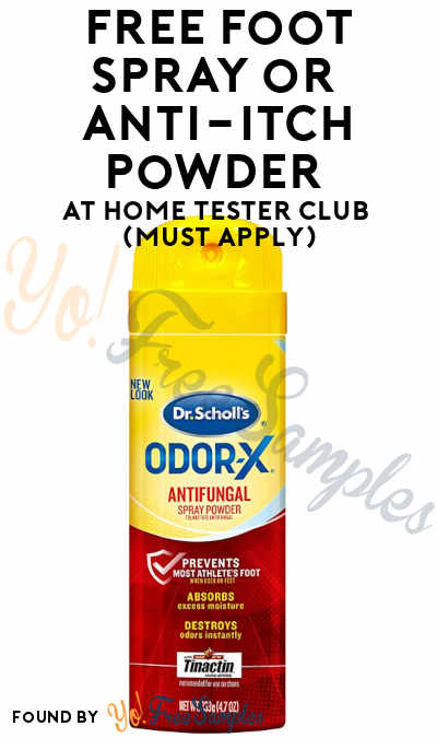 FREE Foot Spray or Anti-Itch Powder At Home Tester Club (Must Apply)