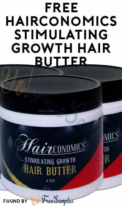 FREE Hairconomics Stimulating Growth Hair Butter