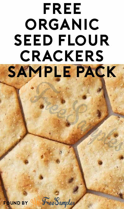 FREE Organic Seed Flour Crackers Sample Pack