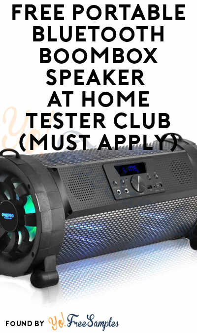 FREE Portable Bluetooth Boombox Speaker At Home Tester Club (Must Apply)