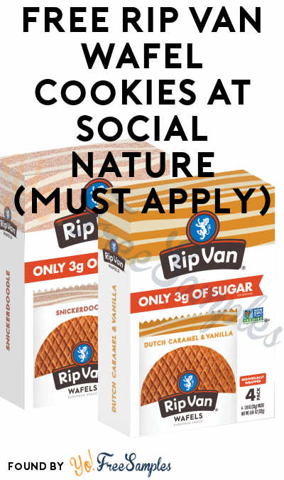 FREE Rip Van Wafel Cookies At Social Nature (Must Apply)