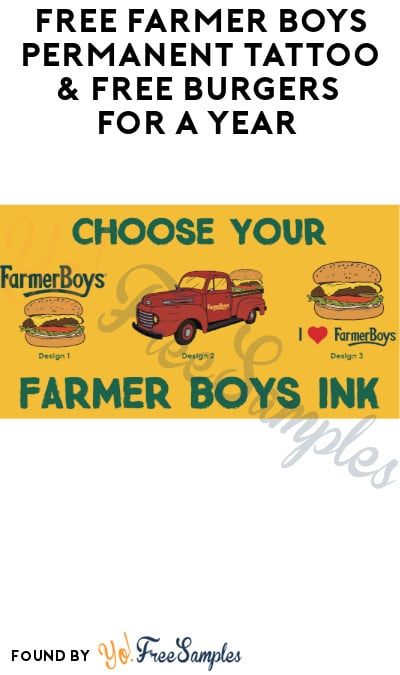 FREE Farmer Boys Permanent Tattoo & FREE Burgers For A Year (CA + NV Only)
