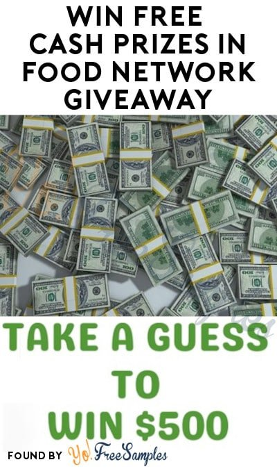 Win FREE Cash Prizes in Food Network Giveaway