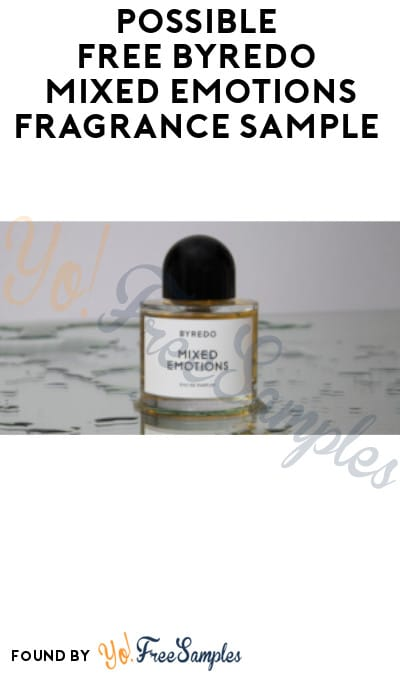 Possible FREE Byredo Mixed Emotions Fragrance Sample (Facebook Required)