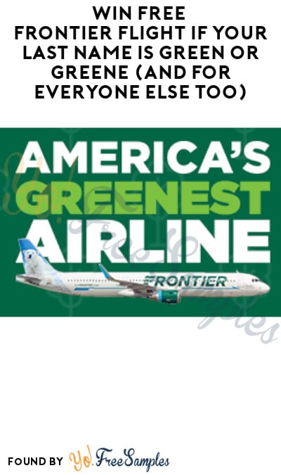 FREE Frontier Flight if Your Last Name is Green or Greene