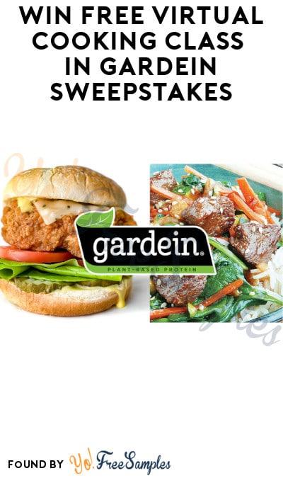 Win FREE Virtual Cooking Class in Gardein Sweepstakes
