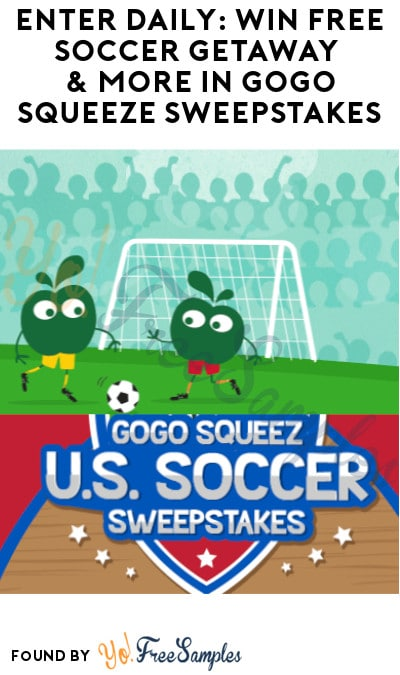 Enter Daily: Win FREE Soccer Getaway & More in Gogo Squeeze Sweepstakes