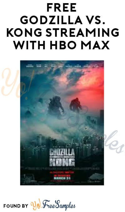 FREE Godzilla vs. Kong Streaming with HBO Max