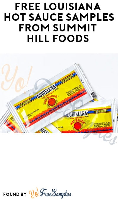 FREE Louisiana Hot Sauce Samples from Summit Hill Foods (Food Service Industry Only)