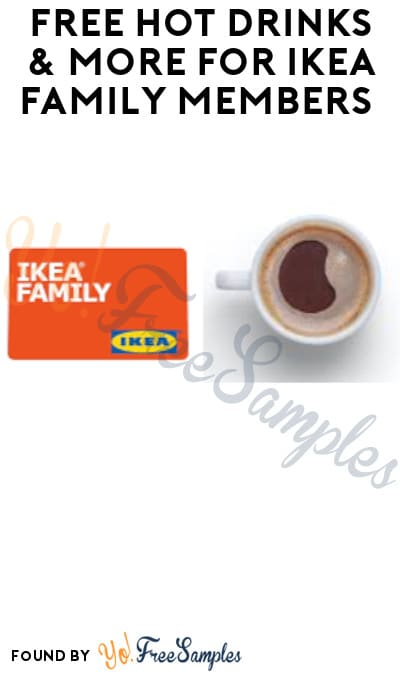 FREE Hot Drinks & More for IKEA Family Members (Signup Required)