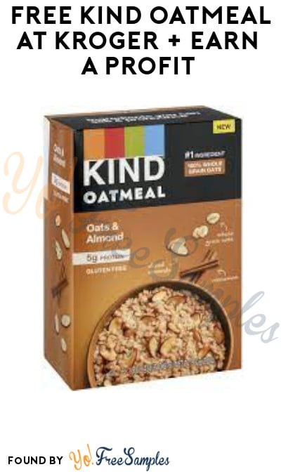FREE Kind Oatmeal at Kroger + Earn A Profit (Account/ Coupon & Ibotta Required)