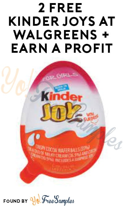 2 FREE Kinder Joys at Walgreens + Earn A Profit (Clearance & Checkout51 Required)