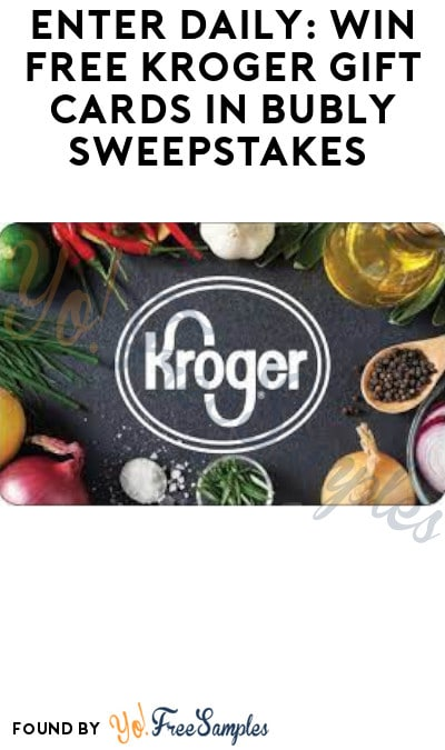 Enter Daily: Win FREE Kroger Gift Cards in Bubly Sweepstakes (Select States Only)