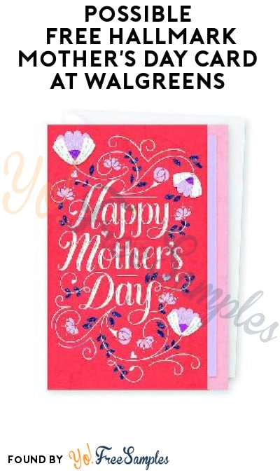 Possible FREE Hallmark Mother's Day Card at Walgreens (Account/ Coupon Required)