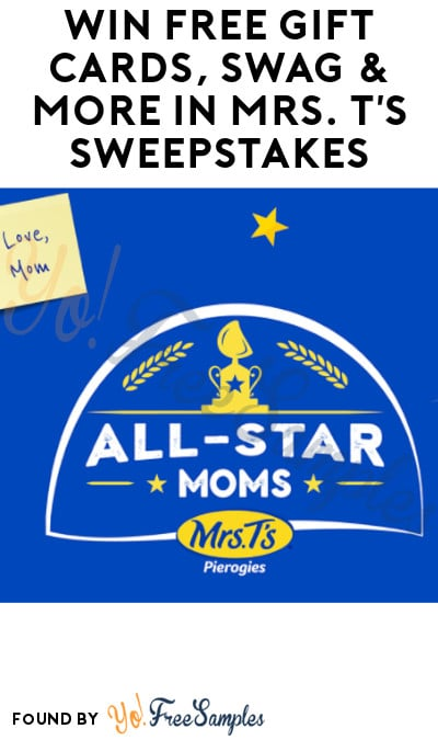 Win FREE Gift Cards, Swag & More in Mrs. T's Sweepstakes