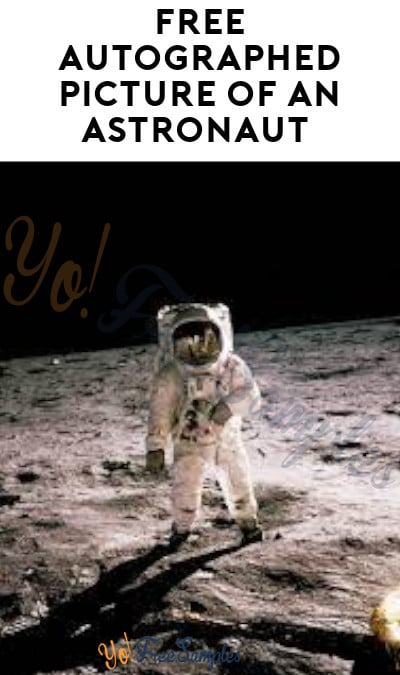 FREE Autographed Picture of an Astronaut (Mail-In Request)