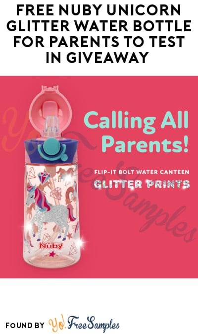 FREE Nuby Unicorn Glitter Water Bottle for Parents to Test in Giveaway (Facebook Required + Must Apply)