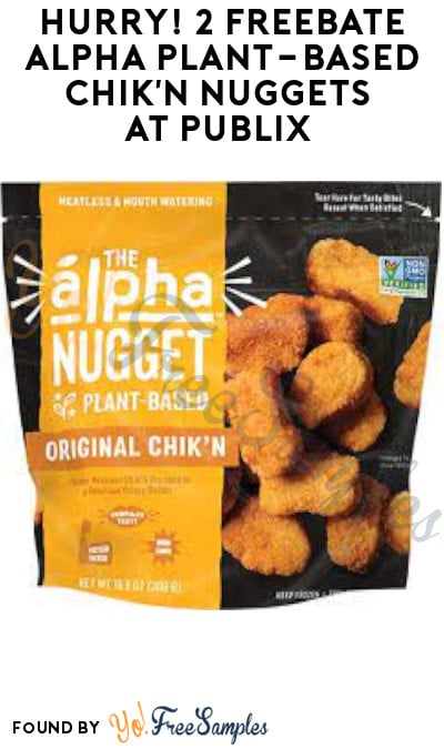 2 FREEBATE Alpha Plant-Based Chik'n Nuggets at Publix (Ibotta Required)